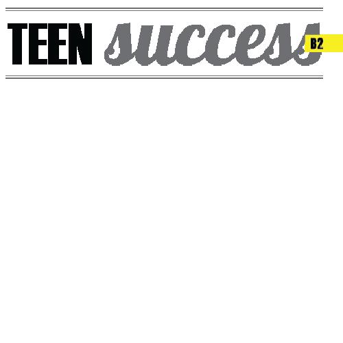 Teen Success (B2)